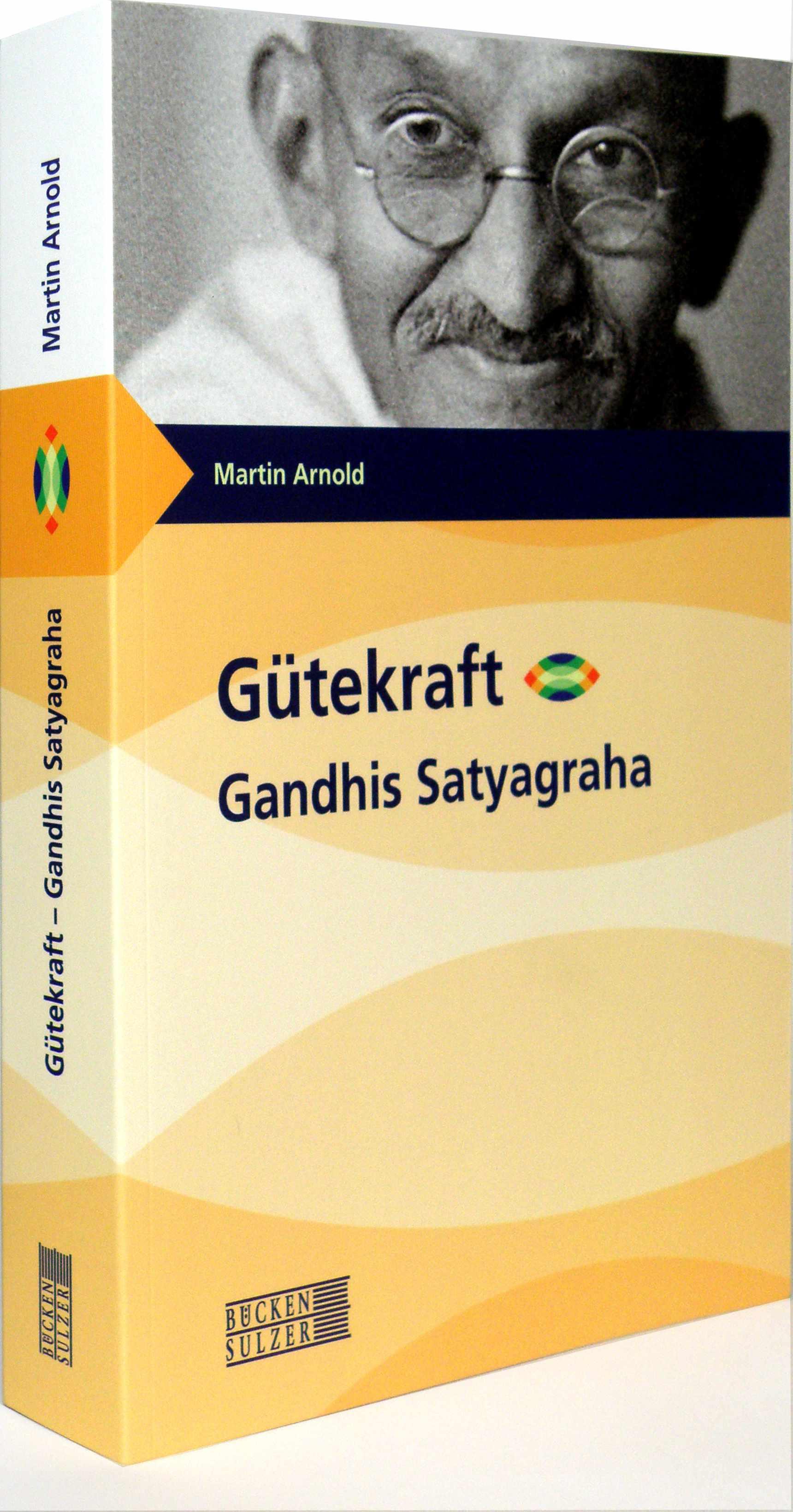 Bild des Buches über Gandhis Gütekraft-Konzept